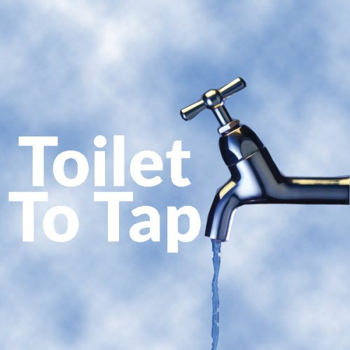 Toilet to Tap is Sewage Waer