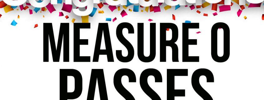 Measure O passes