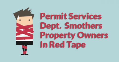 Permit Services Wraps Property Owners In Red Tape