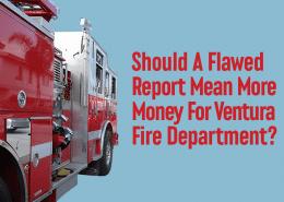 Ventura Fire Department Wants More Money
