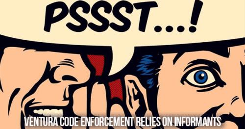 Ventura Permit Services relies on snitches